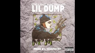 Mo Money - Lil Dump (Prod. by 100PRCNT)