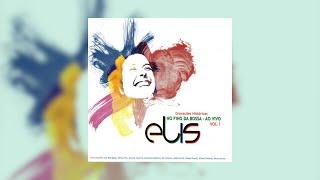 """Elis Regina e Zimbo Trio - """"Pra Dizer Adeus"""" (No Fino da Bossa Vol.1/1994)"""