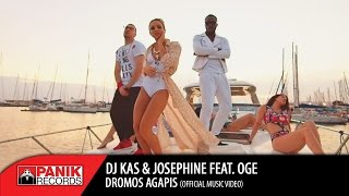 DJ KAS - Δρόμος Αγάπης feat. Josephine & OGE | Official Music Video