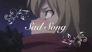 ~Toradora!~ AMV Sad Song - We the Kings Ft. Elena Coats