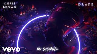 Chris Brown - No Guidance (feat. Drake)