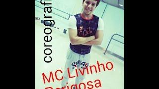MC Livinho- Perigosa -Coreografia