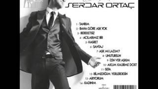 04. Serdar Ortaç - Acılarımız Bir (2014 Yeni Albüm)