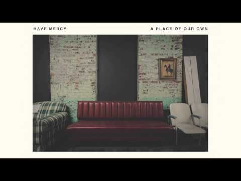 have-mercy-plastic-covered-furniture-hopeless-records