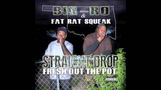Big Ro & Fat Rat Squeak - Thats How You Feel (Feat. J Friday)