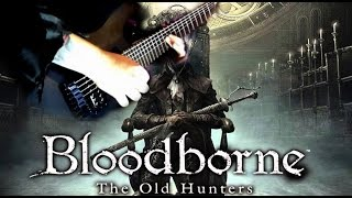 Bloodborne: Lady Maria's Theme GUITAR COVER