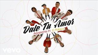 Agapornis feat. El Polaco - Dale tu amor ( Video 360)