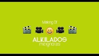 Me Ignoras/ Alkilados [Making Off]