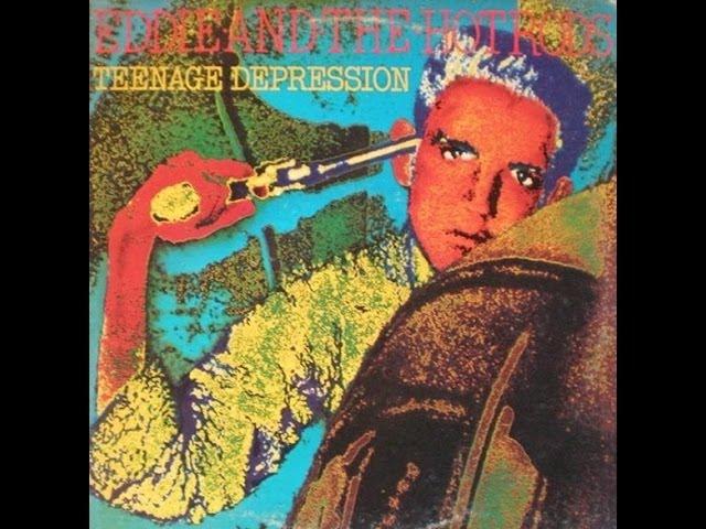 Audio del LP Teenage Depression de Eddie & The Hot Rods