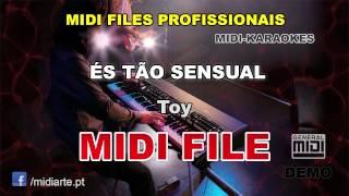 ♬ Midi file  - ÉS TÃO SENSUAL - Toy