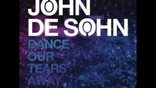 John De Sohn feat. Kristin Amparo - Dance Our Tears Away [FullHD]