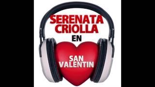 2. Siempre Te Amaré - Lucha Reyes - Serenata Criolla en San Valentin