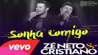 Zé Neto e Cristiano - Sonha Comigo #SRTNJ
