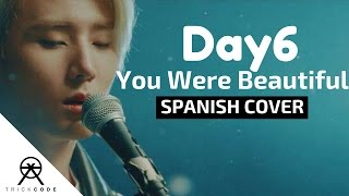 "DAY6 ""You Were Beautiful(예뻤어)"" (Spanish Cover) 