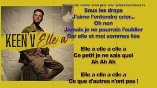 Keen'V - Elle a ( video lyrics officiel )