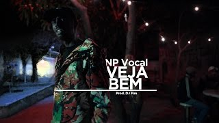 NP Vocal - Veja Bem | Prod. DJ Fire