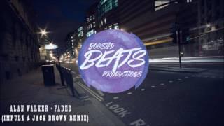 Alan Walker - Faded (Impulz & Jack Brown Remix)