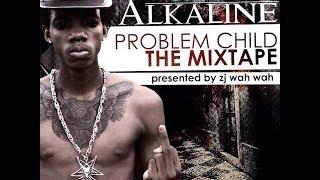 Alkaline - Live Life | Explicit | Problem Child Mixtape | October 2013