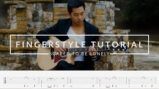 Fingerstyle Guitar Tutorial - Scared To Be Lonely (Martin Garrix & Dua Lipa)