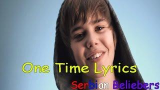 Justin Bieber - One Time (Lyrics Video) SERBIAN BELIEBERS