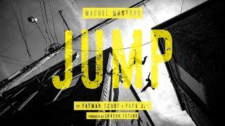 Jump | Machel Montano ft. Fatman Scoop & Papa Jay | Soca 2015