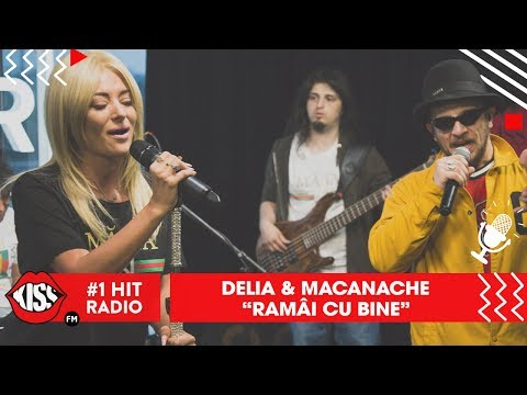 Delia & Macanache - Rămâi cu bine (Live Kiss FM)