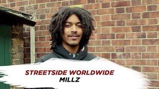 [streetside.worldwide] |UK| - MILLZ - (FREESTYLE) [@streetsideWW]