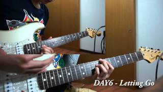 DAY6 (데이식스) - Letting Go(놓아 놓아 놓아) Guitar Cover
