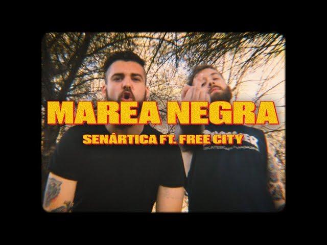 Marea Negra Ft Free City