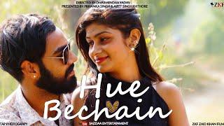 Hue Bechain | by Priyanka & Ajeet | ZAID KHAN FILMS | AMIT PRATAP PHOTOGRAPHY