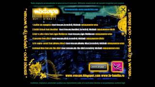Vescan & DJ Wicked - Ochii Strazii (feat. OneShot) (2009)