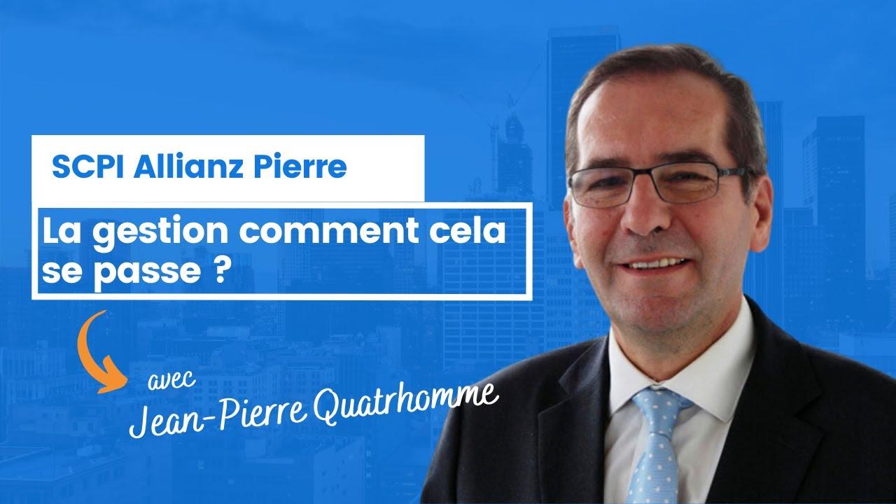 SCPI Allianz Pierre : la gestion comment cela se passe ?