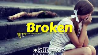 Sad Guitar|Piano Hip-Hop/R&B Instrumental *Broken* (Prod. by SUV)