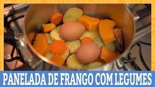 COMO FAZER UMA PANELADA DE FRANGO COM LEGUMES   COZIDOS SEM ÁGUA   Ana Maria Brogui
