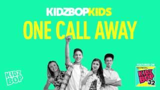 Kidz bop kids - one call away  [ kidz bop 32]