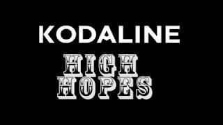 Kodaline - High Hopes (college)