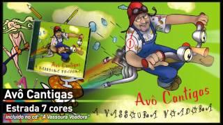 Avô Cantigas - Estrada 7 cores