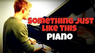 The Chainsmokers & Coldplay - Something Just Like This | Tishler Piano Cover