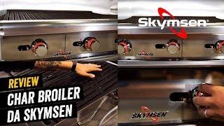 Review Char Broiler Skymsen - Equipamento Profissional