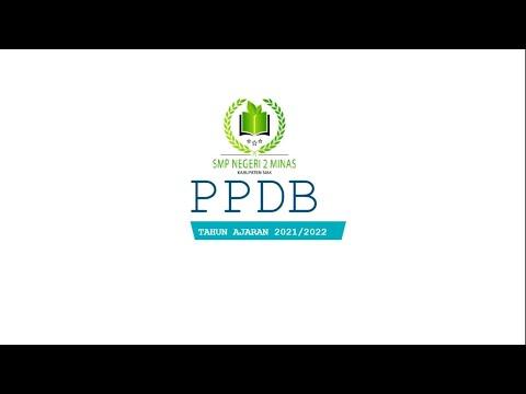 PENERIMAAN PERSERTA DIDIK BARU (PPDB) SMPN 2 MINAS