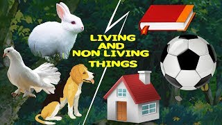 Learn names- Living things and Nonliving things