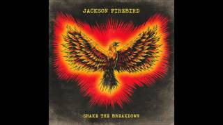 JACKSON FIREBIRD - THE CLAPPING SONG - SHAKE THE BREAKDOWN