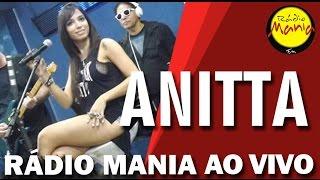 🔴 Radio Mania - Anitta - Tá na Mira