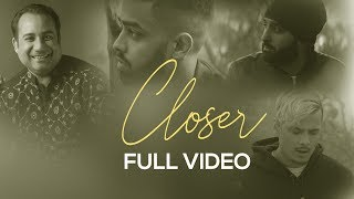 Closer (Judaiya)   Full Video    Rahat Fateh Ali Khan   EZU   IKKA   DJ Harpz   VIP Records width=