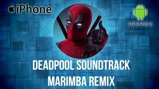 Deadpool Marimba Ringtone Remix