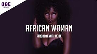 "Free Afrobeat x Afropop Instrumental Beat 2017 ""African Woman"" w/Hook"