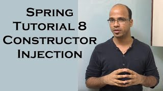Spring Tutorial 8 Constructor Injection