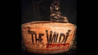 The Wild - Slow Burn