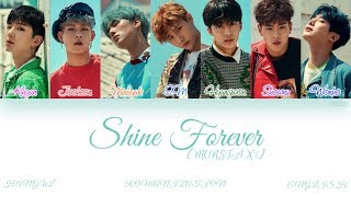[HAN|ROM|ENG] MONSTA X (몬스타엑스) - SHINE FOREVER (Color Coded Lyrics)