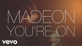 Madeon - You're On (Behind the Scenes) ft. Kyan